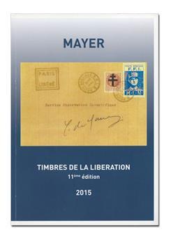TIMBRES DE LA LIBERATION 11E EDITION (2015) MAYER