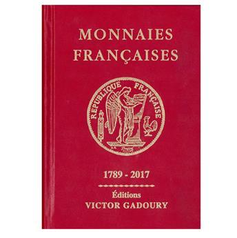 MONNAIES FRANCAISES GADOURY : 1789-2017