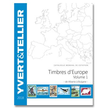 EUROPE Volume 1 - 2018 (Catalogue des timbres des pays d´Europe de A à B)