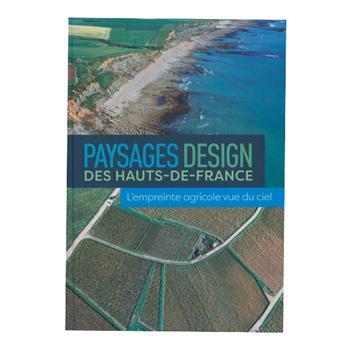 PAYSAGE DESIGN DES HAUTS-DE-FRANCE - L´EMPREINTE AGRICOLE VUE DU CIEL
