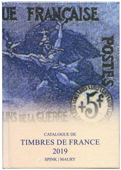 CATALOGUE DE TIMBRES DE FRANCE 2019 (SPINK MAURY)