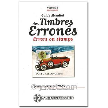 GUIDE MONDIAL DES TIMBRES ERRONES Vol. 2 (Guía mundial de sellos con errores)