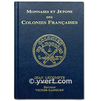 MONNAIES ET JETONS DES COLONIES FRANCAISES