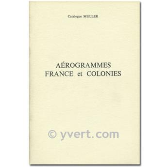 Aerogrammes France and Colonies - Muller Catalog