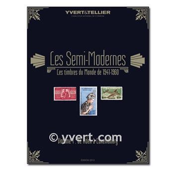 SEMI-MODERNES DU MONDE: 1941-1960 (Ed. 2013) - Vol. 1